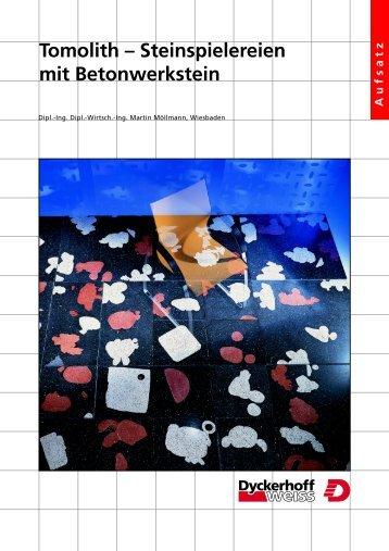 Tomolith - Steinspielereien mit Betonwerkstein - R. Bayer Beton