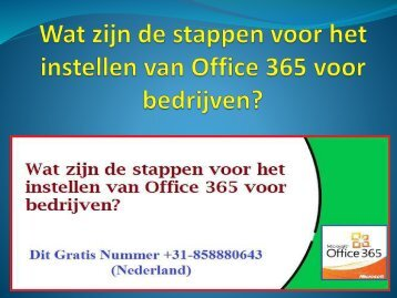 Wat zijn de stappen voor het instellen van Office 365 voor bedrijven