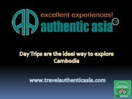 Day Trips are the ideal way to explore Cambodia