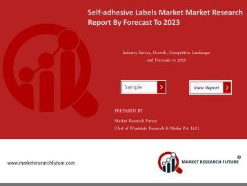 Self-adhesive Labels Market Research Report - Forecast to 2023