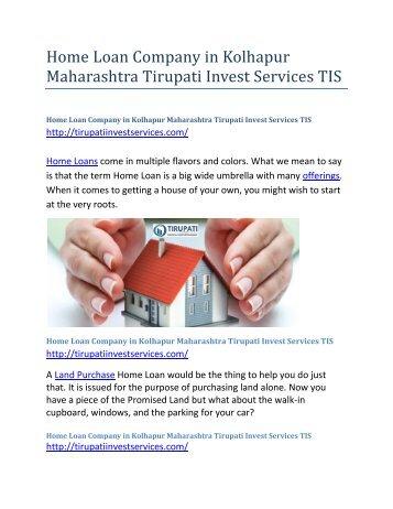 Home-Loan-Company-in-Kolhapur-Maharashtra--Tirupati-Invest-Services-TIS