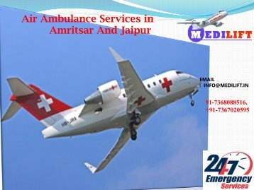 Quick Booking Advanced and Hi-Tech Medical ICU Air Ambulance Services in Amritsar
