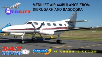 Low-Budget and Effective Medilift Air Ambulance from Dibrugarh and Bagdogra