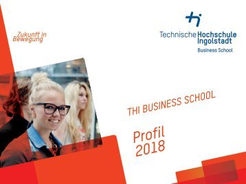 THI Business School Profil 2018