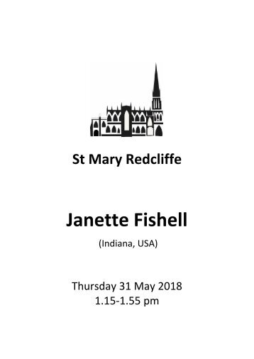 St Mary Redcliffe Church Free Lunchtime Organ Recital - May 31 2018 - Janette Fishell