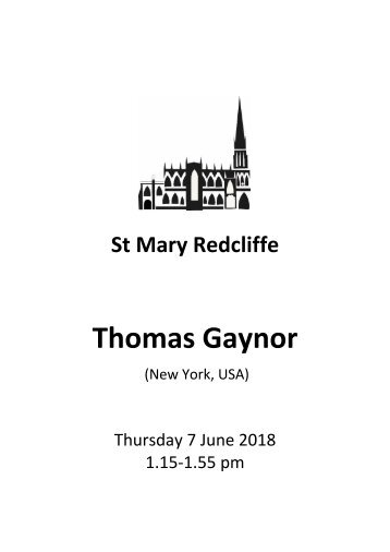 St Mary Redcliffe Church Free Lunchtime Organ Recital - June 7 2018 - Thomas Gaynor