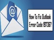 How to Fix Outlook Error Code 19736? 1-800-361-7250