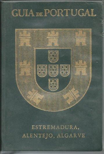 Guia de Portugal II -Estremadura, Alentejo e Algarve (Raul Proe