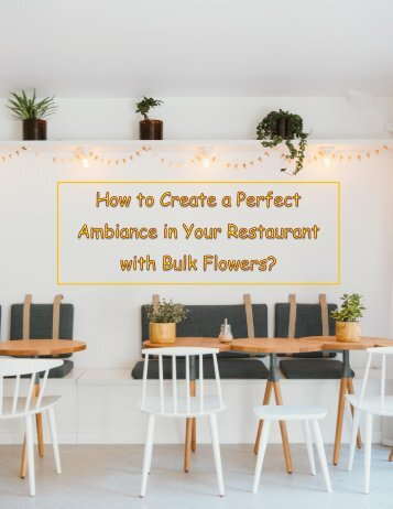How to Create a Perfect Ambiance in Your Restaurant with Bulk Flowers