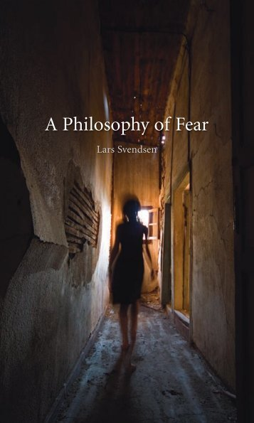 235598568-A-Philosophy-of-Fear-of-Fear