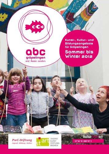 a-b-c Gröpelingen Sommer bis Winter 2012 | pdf - Kultur Vor Ort