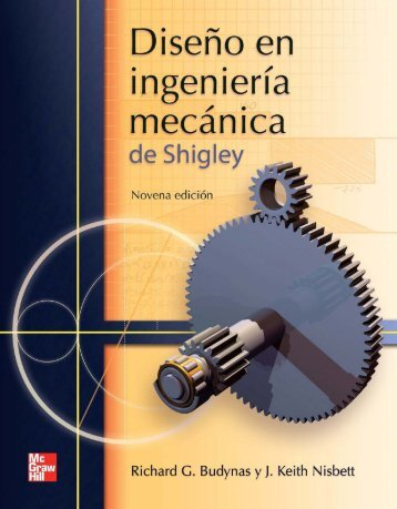 Diseño en ingeniería mecánica de Shigley, 9na Edición - Richard G. Budynas