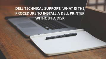 Dell Technical Support: What is the procedure to install a Dell printer without a disk?