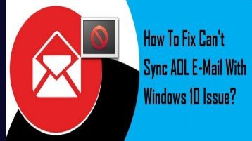1-800-488-5392 Fix Can't Sync AOL E-Mail With Windows 10 Issue