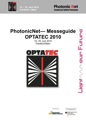 18. Juni 2010 Frankfurt / Main - PhotonicNet GmbH