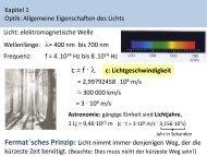 Kapitel 1 Optik: Allgemeine Eigenschaften des Lichts Licht ...
