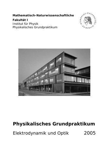 Physikalisches Grundpraktikum: Elektrodynamik und Optik