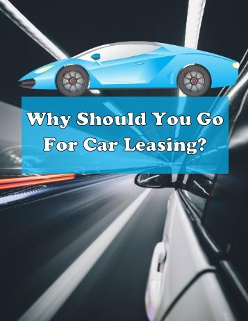 Why Should You go for Car Leasing