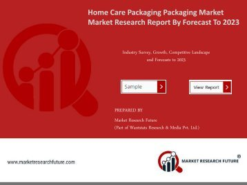 Home Care Packaging Market Research Report - Global Forecast to 2023