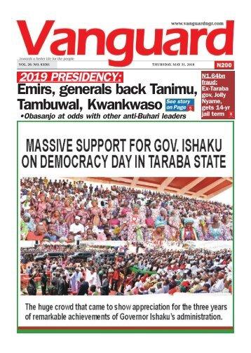 31052018 - Emirs, generals back Tanimu, Tambuwal, Kwankwaso