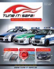 DAS MAGAZIN FÜR SICHERES TUNING - Tune it! Safe!
