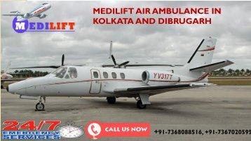 Hi-Tech and ICU Support Medilift Air Ambulance in Kolkata and Dibrugarh