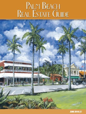 June 2018 Palm Beach Real Estate Guide