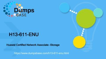 DumpsBase Huawei H13-611-ENU HCNA-Storage-BSSN(Building the Structure of Storage Network) dumps questions material