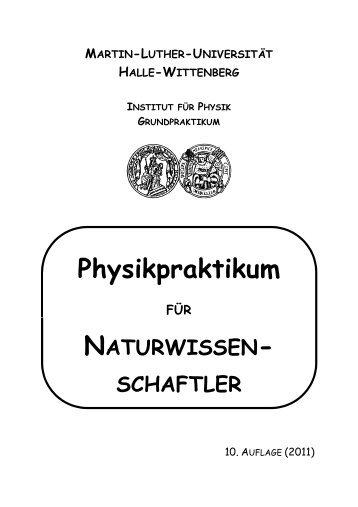 Hinweise zum Ablauf des Praktikums - Institut für Physik