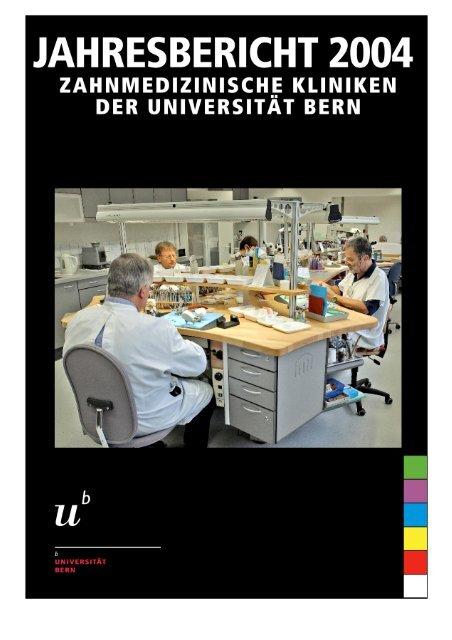 Jahresbericht 2004 - zahnmedizinische kliniken zmk bern ...