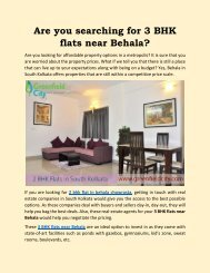 Are you searching for 3 BHK flats near Behala