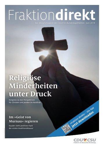 Religiöse Minderheiten unter Druck | Fraktion direkt,  Juni 2018
