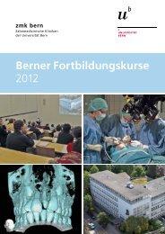 Berner Fortbildungskurse 2012 - zahnmedizinische kliniken zmk ...