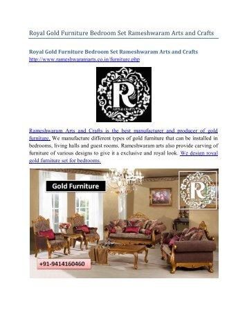 Royal Gold Furniture Bedroom Set Rameshwaram Arts and Crafts