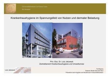 Krankenhaushygiene im Spannungsfeld von Nutzen und dermaler ...