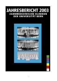 Jahresbericht 2003 - zahnmedizinische kliniken zmk bern ...