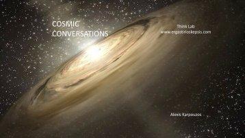 COSMIC CONVERSATIONS - ALEXIS KARPOUZOS