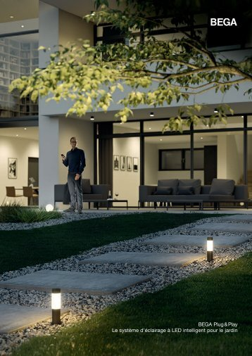BEGA_Catalogue_Le-systeme-eclairage-a-LED-intelligent-pour-le-jardin_2018_FR