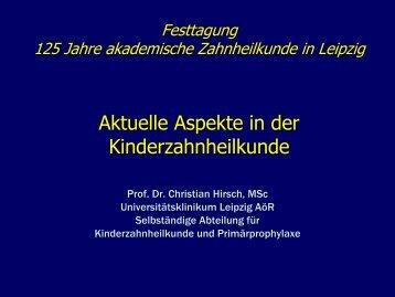 Aktuelle Aspekte in der Kinderzahnheilkunde - Gesellschaft für Zahn ...
