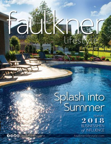 Faulkner Lifestyle June/July 2018 Edition