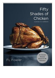 [PDF] Fifty Shades of Chicken A Parody in a Cookbook Full Online