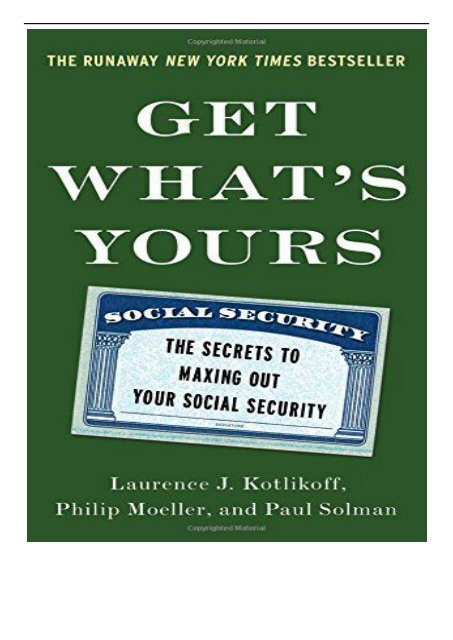 [PDF] Get What's Yours The Secrets to Maxing Out Your Social Security Full ePub