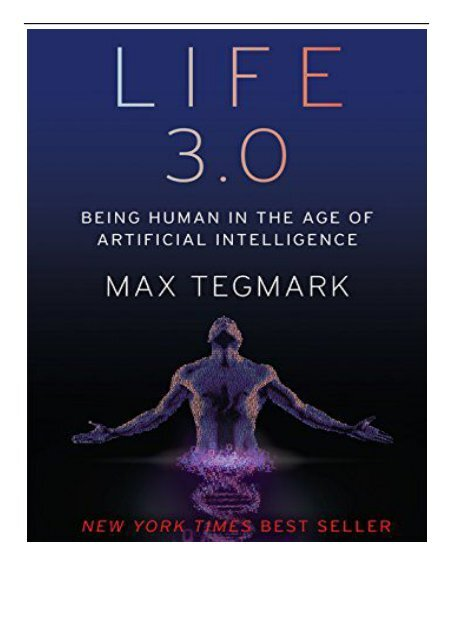 [PDF] Life 3.0 Being Human in the Age of Artificial Intelligence Full Ebook