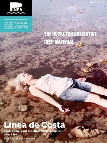 LINEA DE COSTA MAGAZINE issue 20 / ROYAL TAR COLLECTIVE