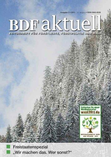 Wir machen das. Wer sonst? - Bund Deutscher Forstleute (BDF)