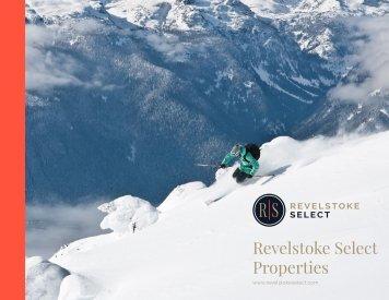 Revelstoke Select Properties Ltd. Homeowner Overview Magazine Winter 2018