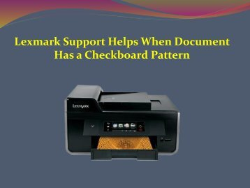 Lexmark Support Helps When Document Has a Checkboard Pattern