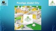 Prestige Jindal City Tumkur Road Bangalore