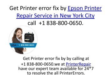 Get Printer error fix by Epson Printer Repair Service in New York City call  +1 838-800-0650