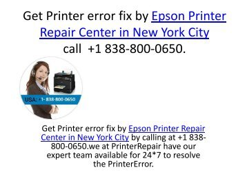 Get Printer error fix by Epson Printer Repair Center in New York City call  +1 838-800-0650 (2 files merged)